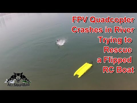 FPV Quadcopter Crashes in River RC Boat Rescue Gone Wrong