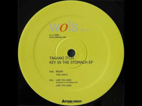 Takaaki Itoh - Two ways - Key In The Stomach EP - Wols - WOLS 04