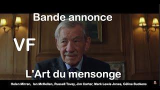 L'Art Du Mensonge Bande Annonce VF (2020) - Helen Mirren, Ian McKellen