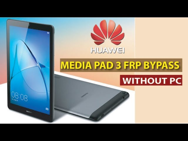 How To Bypass FRP Google Account Huawei MediaPad T3