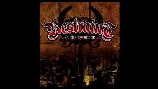RESTRAINT - PURE FROM BLOOD (Full Length Album) thumbnail