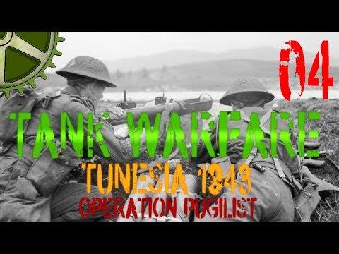 Let's Play:  Tank Warfare Tunisia 1943, Operation Pugilist - 04 - Secondary Assault