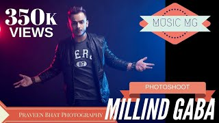Singer millind gaba | new song 2017 photoshoot | celebrity photographer praveen bhat