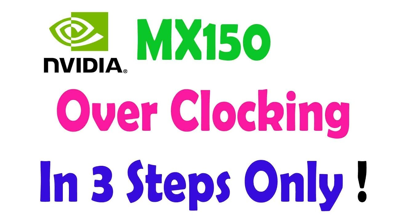 How to Overclock MX150 Graphic Card of Acer Aspire 5 in 3 Steps