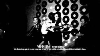 VỀ ĐI EM - THỤY UYÊN [CAFEDO MUSIC]