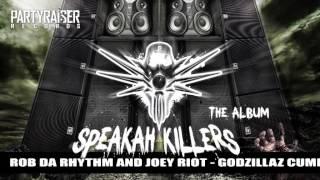 Rob Da Rhythm & Joey Riot - Godzilla Cummin