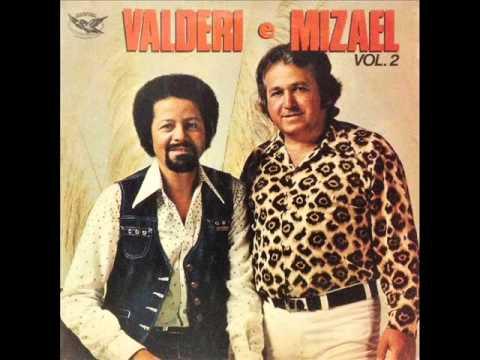 Valderi & Mizael - Uma Frase Na Porteira