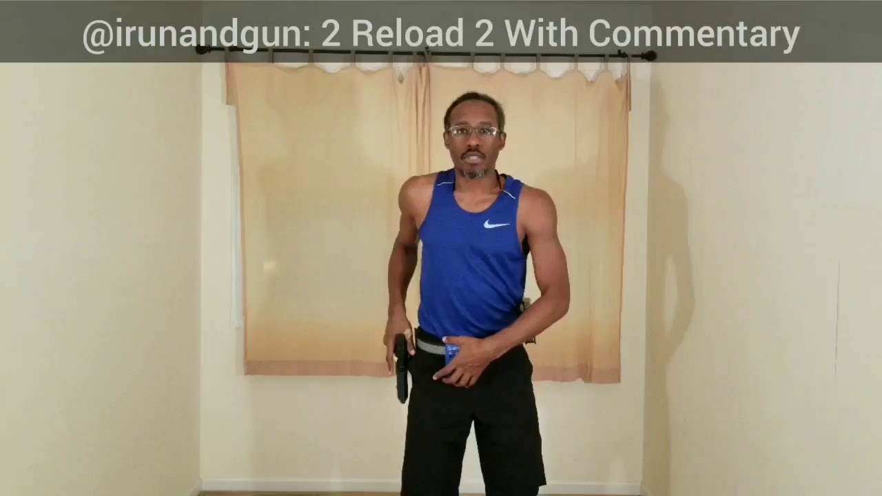 2 Reload 2 With Commentary - Glock 34 Gen 5 MOS - USPSA Drills - Dry Fire - Reload - Pistol - Draw