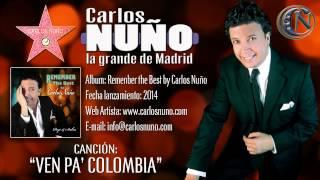 CARLOS NUÑO y la grande de Madrid - Ven pa