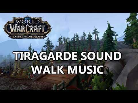 Tiragarde Sound Walk Music - Battle for Azeroth Music