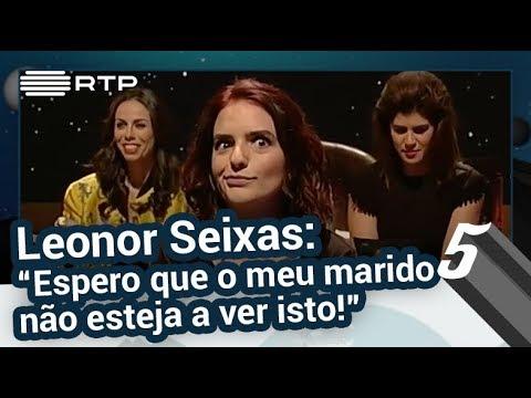 Leonor Seixas: 'Espero que o meu marido não esteja a ver' - 5 Para a Meia Noite