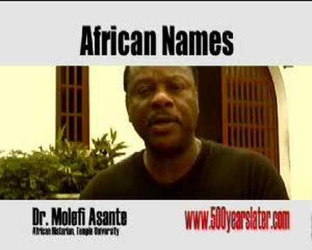 AFRICAN NAMES By Molefi Asante