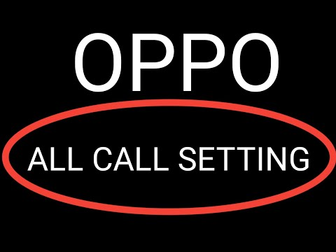 Oppo mobile all call setting