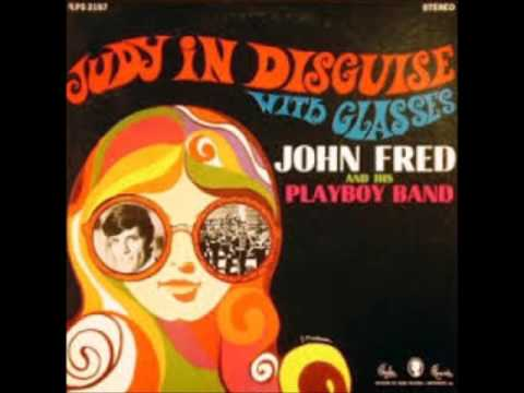 John Fred And His Playboy Band -- Judy In Disguise