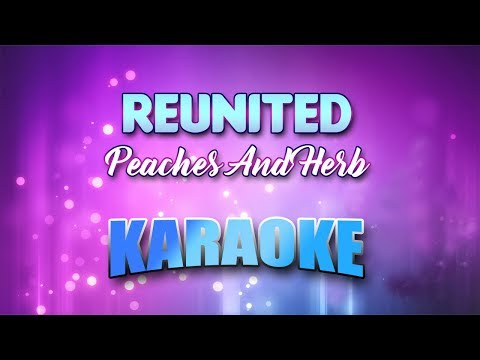 Peaches And Herb - Reunited (Karaoke version with Lyrics)