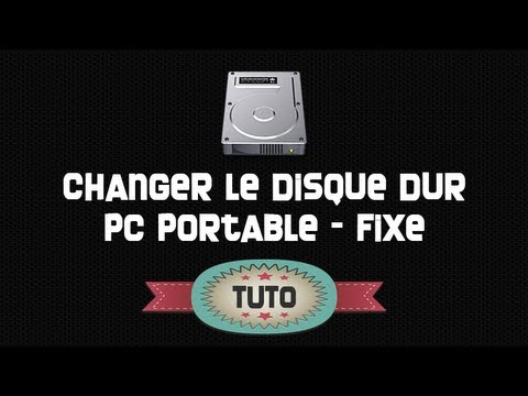 tuto changer le disque dur pc portable fixe youtube. Black Bedroom Furniture Sets. Home Design Ideas