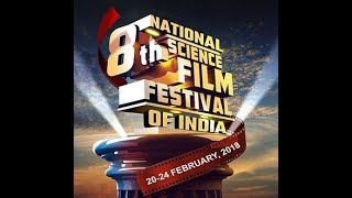 8th NATIONAL SCIENCE FILM FESTIVAL | GUWAHATI UNIVERSITY| NEWS IN SCIENCE