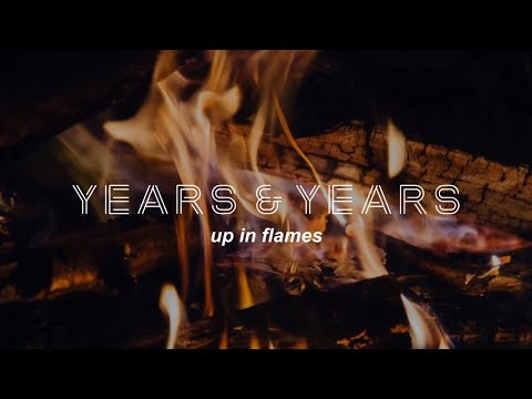 Years & Years - Up In Flames (Lyrics)