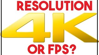 High Resolution or High FPS - What is Best ?