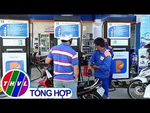 THVL | Giá xăng giảm hơn 1.000 đồng 1 lít