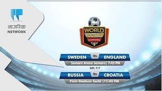 Sweden Vs  England | Russia Vs. Croatia - Pre Match Analysis