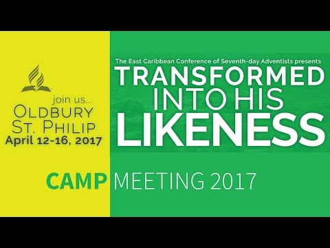 Camp Meeting 2017 in Barbados - Sabbath Morning & Divine Service Programme
