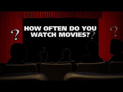 How often do you watch movies? – The (Movie) Question