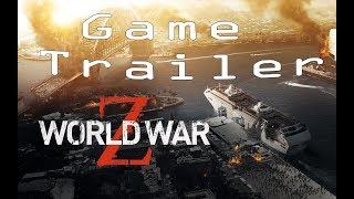WORLD WAR Z Trailer 2019 Zombie Game