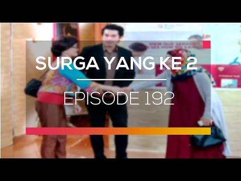 Surga Yang Ke 2 - Episode 192