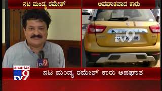 Actor Mandya Ramesh Narrowly Escapes Car Accident near Srirangapatna