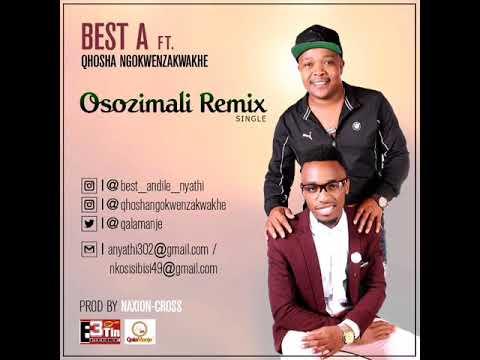 Best A Ft Qhosha Ngokwenzakwakhe-osozimali Remix