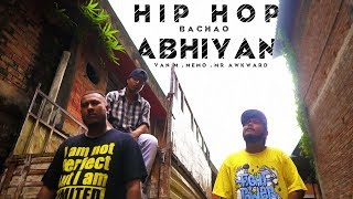HIP HOP BACHAO ABHIYAN (PROD. BY VIVEK) || VAN M x MEMO x AWKWARD || NEW ASSAMESE-HINDI RAP 2019 ||