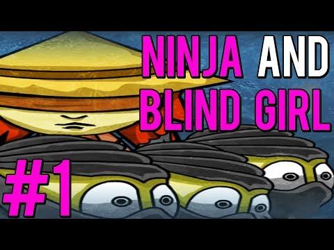 CHRONIMY ANECZKĘ PRZED ZBIRAMI! - Ninja and Blind Girl #1