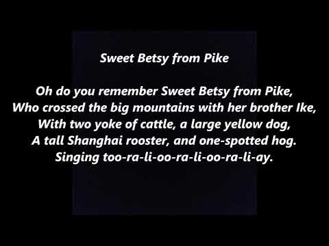 Oh Do You Remember Sweet Betsy from Pike LYRICS WORDS BEST TOP POPULAR FAVORITE ALONG SONGS