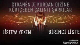 Kürtçeden Çalıntı Şarkılar-1 (Stranên Ji Kurdan Dizîne-1)