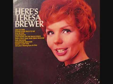 Teresa Brewer - Last Night On The Back Porch (1960)