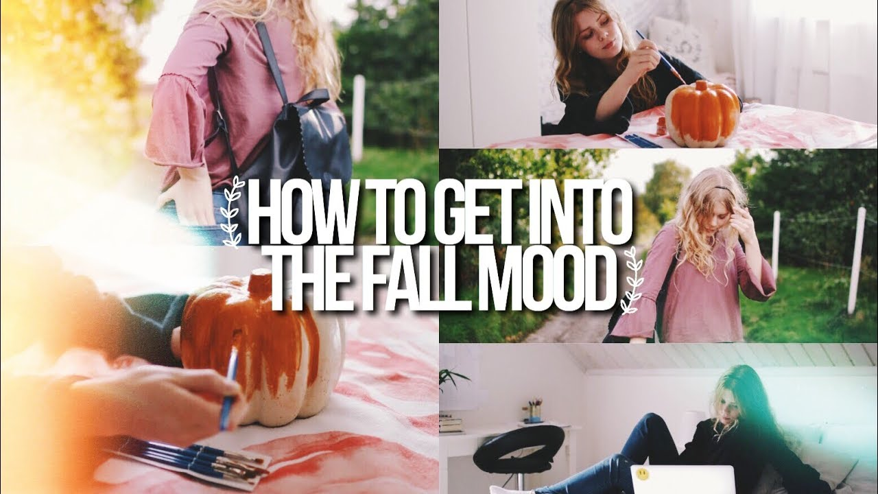 HOW TO GET INTO THE FALL MOOD: FALL INSPIRATION 2017 9