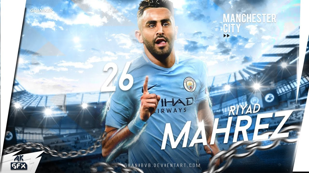 Riyad Mahrez Wallpaper ( Man City ) 2018/19 Speed Art
