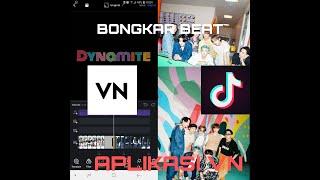 Download BTS DYNAMITE TUTORIAL EDIT VIDEO TIKTOK VIRAL MENGGUNAKAN APLIKASI VN #tiktokviral #bts #dynamite