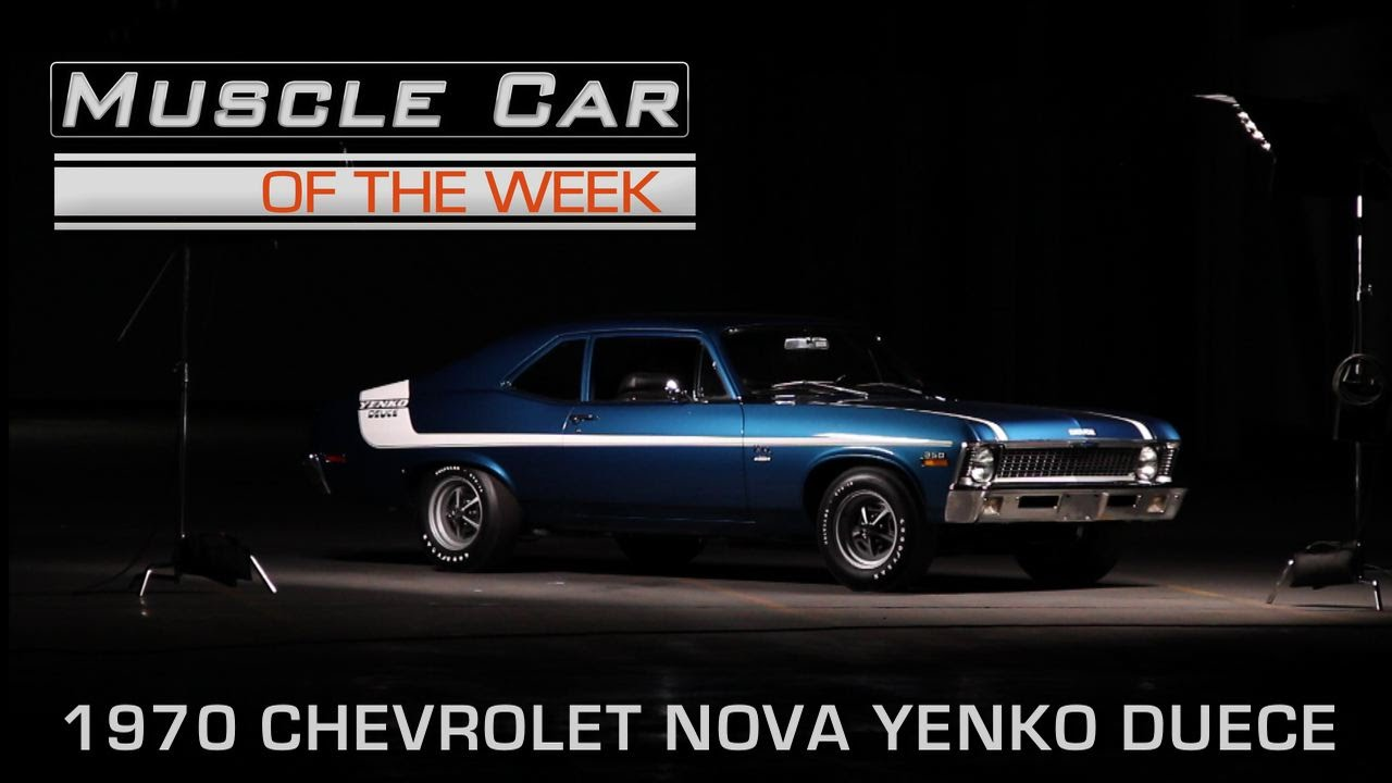 Muscle Car Of The Week Video Episode Chevrolet Nova