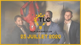 Tech Leaders Club 23 juillet 2020 | Best Of