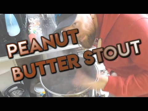 Peanut Butter Stout  - full brew day