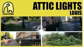 ATTIC LIGHTS - Louis [Official]