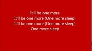 One More Sleep ~ Leona Lewis ~ Lyrics
