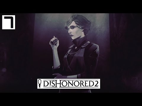 Dishonored 2 Gameplay Part 7 - Addermire Institute! - Lets Play Walkthrough Stealth PC