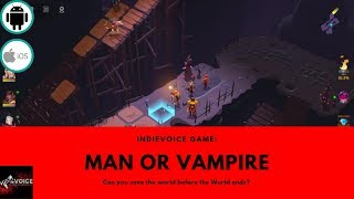 Mobile Game Review: Man or Vampire - NEED BLOOD!