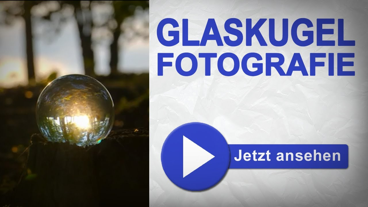 Fotos Mit Glaskugel Mit Einer Glaskugel Fotografieren - Youtube