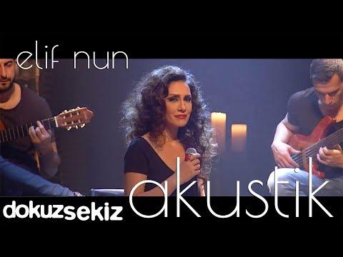 Elif Nun - Karadır Kaşların (Akustik)