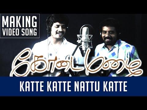 Kodai Mazhai   Katta Katta Song   Making Video