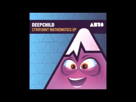 Deepchild - Stripjoint Mathematics (Worthy's Back Room Remix)